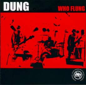 Dung - Who Flung