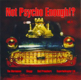 Not Psycho enough!? Vol. 1